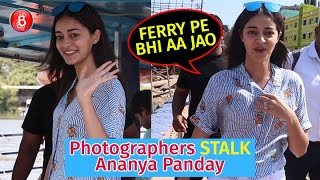 Ananya Panday STALKED By Photographers At The Jetty