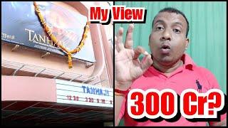 Will Tanhaji Cross 300 Crores? My Views