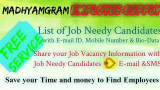 MADHYAMGRAM     EMPLOYEE SUPPLY   ! Post your Job Vacancy ! Recruitment Advertisement ! Job Informat