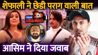 Bigg Boss 13 | Parag Tyagi Is WAITING For You Asim, Says Shefali Zariwala | BB 13 Latest Video