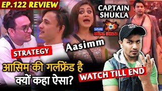 Bigg Boss 13 Review EP 122 | Vikas Gupta On Asim Riaz's Girlfriend | Sidharth Captain | BB 13 Video