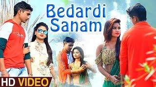 Hindi Sad Song | Bedardi Sanam | #Vinay Lal Yadav - बेदर्दी सनम - New Hindi Sad Song