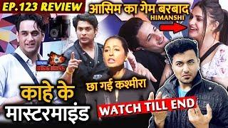 Bigg Boss 13 Review EP 123 | Vikas Gupta Mastermind FAIL | Himanshi Ruins Asim Game | Sidharth BB13