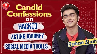 Rohan Shah Opens Up On Hacked, Social Media Trolls & his Acting Journey