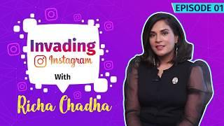Instagram Invasion Ft. Richa Chadha | Social Media Secrets