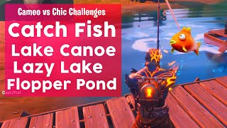 Catch a Fish at Lake Canoe, Lazy Lake and Flopper Pond Fortnite