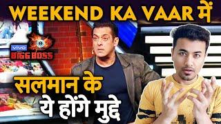 Bigg Boss 13 | Salman Khan To SPEAK On These Topics On Weekend Ka Vaar | BB 13 Latest Video