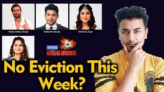 Bigg Boss 13 | Will There Be NO EVICTION This Week? | BB 13 Latest Update