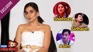 Exclusive: Taapsee Pannu Reaction On Bigg Boss 13 | Shehnaz, Sidharth, Asim | Physical Fights | BB13