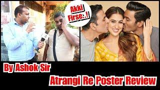 Akshay Kumar's Atrangi Re Poster Review By Expert Ashok Sir