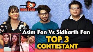 Bigg Boss 13 | TOP 3 CONTESTANT | Asim Fan Vs Sidharth Fan | Bigg Charcha | BB 13 Video