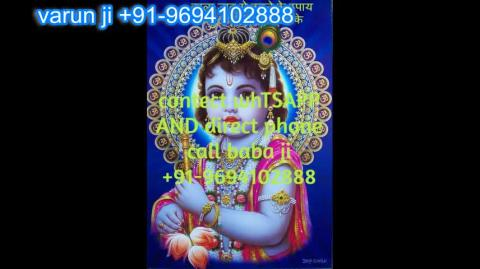 +91 96941-02888 Separation & Child Problem Solutions in Austria,Canada New Zealand uk France Singapore