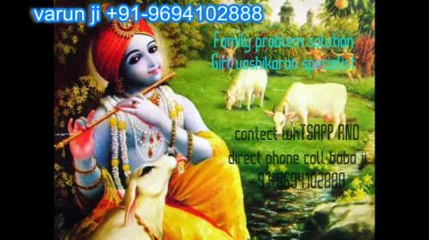 +91 96941-02888 expert love Child Problem Solutions in Austria,Canada New Zealand uk France Singapore