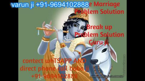 +91 96941-02888 Quote by Real black magic specialist in Austria,Canada New Zealand uk France Singapore