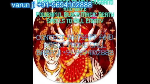 +91 96941-02888 How to Control Girl by Black magic in Austria,Canada New Zealand uk France Singapore