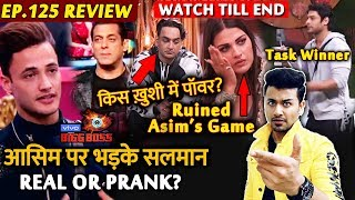 Bigg Boss 13 Review EP 125 | Asim Riaz Vs Salman Khan | Himanshi Ruins Asim's Game | Sid Wins Task
