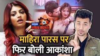 Bigg Boss 13 | Akansha Puri Statement On Paras Chhabra And Mahira Sharma | BB 13 Video