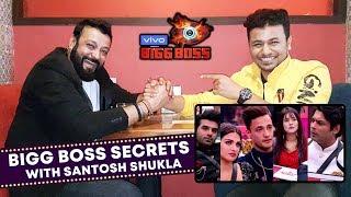 Exclusive: Santosh Shukla Reveals INSIDE SECRETS | Sidharth, Asim, Himanshi, Vikas | Bigg Boss 13