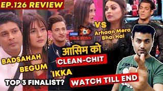 Bigg Boss Review EP 126 | Asim Riaz IKKA, Sidharth BADSHAH | Asim GETS Clean Chit | Rashmi | BB 13