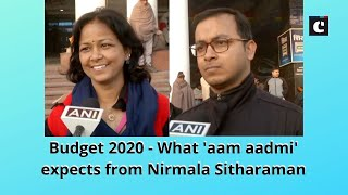 Budget 2020 - What 'aam aadmi' expects from Nirmala Sitharaman
