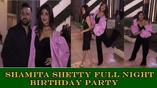 Shamita Shetty Celebrate Full Night Birthday Party | Shilpa Shetty, Raj kundra | News Remind