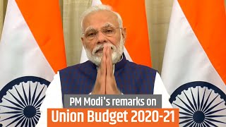 PM Modi's remarks on Union Budget 2020-21 presented by FM Sitharaman in the Parliament | PMO