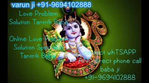 +91 96941 02888 How to convince my Boyfriend for marriage in Austria,Canada New Zealand uk France Singapore