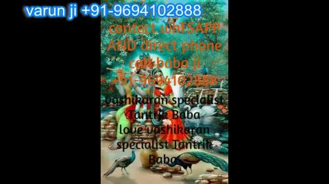 +91 96941 02888 Black Magic And Badluck Removal in Austria,Canada New Zealand uk France Singapore