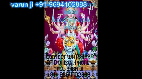 +91 96941 02888 Died Enemy Black Magic specialist   in  Austria,Canada New Zealand uk France Singapore