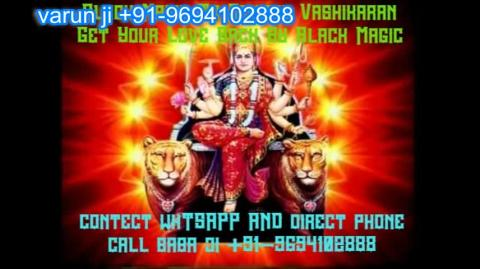 +91-9694102888 black magic Get Your Love Back in  Austria,Canada New Zealand uk France Singapore