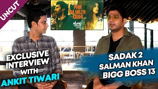 MALANG Singer Ankit Tiwari Exclusive Interview | Disha Patani | Aditya Roy Kapur