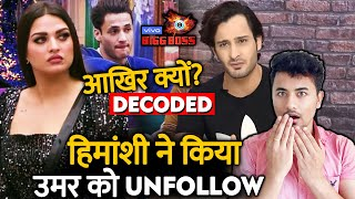 Bigg Boss 13 | HImanshi Khurana UN FOLLOWS Umar Riaz Amid Asim Riaz GF Matter | BB 13 Video