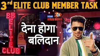 Bigg Boss 13 | 3rd Elite Club Member Task | SACRIFCE | BB 13 latest Video