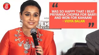 Vidya Balan: Was Very Happy That I Beat Priyanka Chopra For Barfi And Won For Kahaani | Filmfare