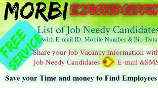 MORBI     EMPLOYEE SUPPLY   ! Post your Job Vacancy ! Recruitment Advertisement ! Job Information !