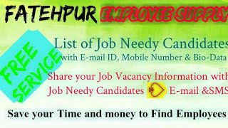 FATEHPUR     EMPLOYEE SUPPLY   ! Post your Job Vacancy ! Recruitment Advertisement ! Job Information