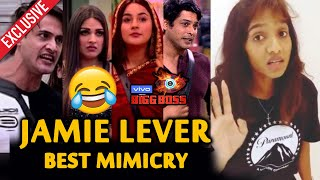 Exclusive: Jamie Lever BEST MIMICRY On Bigg Boss 13 Contestants | Sidharth Sana Asim | Bigg Boss 13