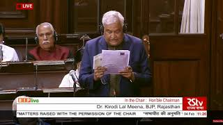 Dr. Kirodi Lal Meena during Matters Raised With The Permission Of The Chair in Rajya Sabha