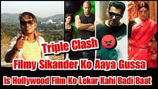 Filmy Sikander Angry Reaction On Triple Clash Between Radhe Vs Laxmmi B@@b Vs Fast And Furious 9