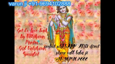 +91 96941 02888 vashikaran mantra control husband in  Austria,Canada New Zealand uk France Singapore