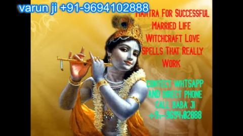 +91 96941 02888 How to Make Your Ex Girlfriend  in  Austria,Canada New Zealand uk France Singapore