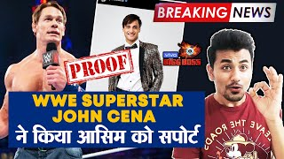 Bigg Boss 13 | WWE Superstar John Cena SUPPORTING Asim Riaz | Here's The PROOF |  BB 13 Update