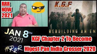 KGF Chapter 2 Movie Will Become Highest Pan India Grosser Of 2020