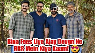 Ajay Devgn Ne Dosti Ki Khatir Rajamouli Se RRR Movie Ke Liye Fees Nahi Li