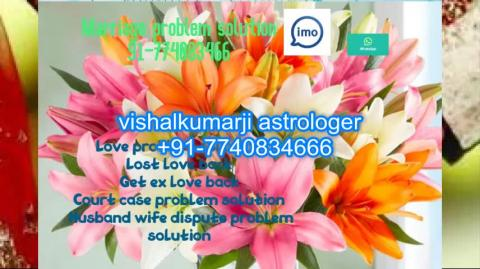 +91-7740834666 love marriage problem solution aghori expert consult baba ji +91-7740834666 uk