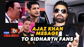 Exclusive: Ajaz Khan Message To Sidharth Shukla Fans And Vindu Dara Singh | Bigg Boss 13