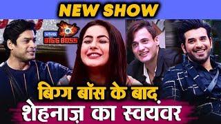 After Bigg Boss 13, NEW Colors Show Shehnaz Ka Swyamvar   Host Sidharth   Judge Asim & Paras