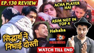 Bigg Boss 13 Review EP 130   Sidharth Saves Paras   Asim Riaz   Arti Singh Prediction   BB 13 Video