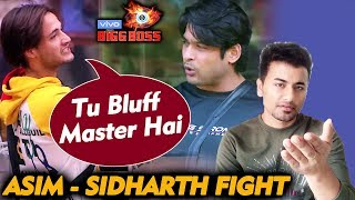 Bigg Boss 13 | Asim Riaz CALLS Sidharth Shukla BLUFF MASTER; Here's Why | BB 13 Video