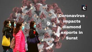 Coronavirus impacts diamond exports in Surat